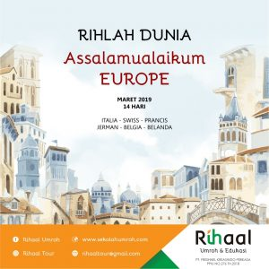 RIHLAH DUNIA TRIP TO EUROPE