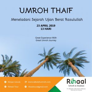 Umroh Plus Thaif April 2019